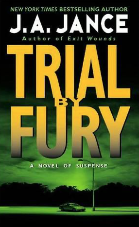 Cover of Trial by Fury by J.A. Jance