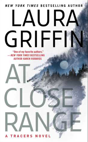 Cover of At Close Range (Tracers #11) by Laura Griffin