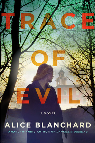 Cover of Trace of Evil by Alice Blanchard
