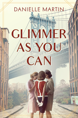 Cover of Glimmer As You Can by Danielle Martin