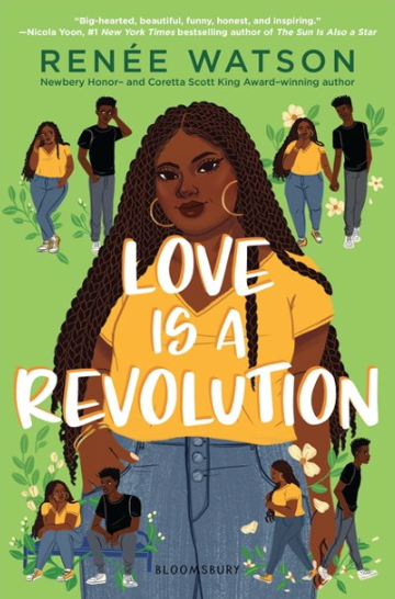 Cover of Love is a Revolution by Renee Watson