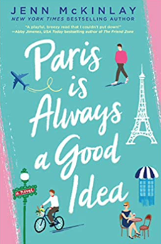 Cover of Paris is Always a Good Idea by Jenn McKinlay