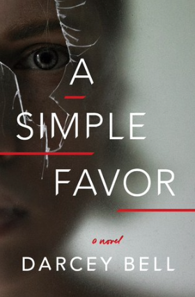 Cover of A Simple Favor by Darcey Bell