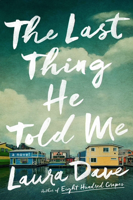 Cover of The Last Thing He Told Me by Laura Dave