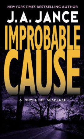 Cover of Improbable Cause by J.A. Jance