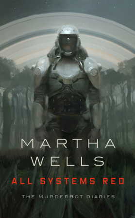 Cover of All Systems Red by Martha Wells