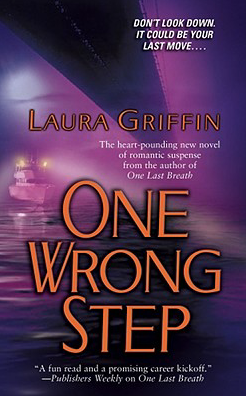 Cover of One Wrong Step by Laura Griffin